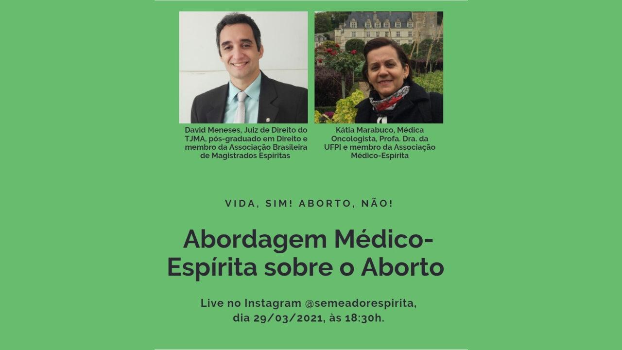 Live: Abordagem Médico-Espírita sobre o  Aborto
